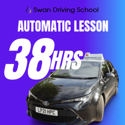 38 Hours Automatic Driving Lesson